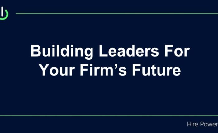 building leaders for your firms future